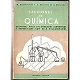 LECCIONES DE QUIMICA.Orientadas hacia los problemas económicos e industriales con ella relacionados