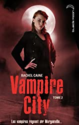 Vampire City - Tome 2 - La Nuit des Zombies