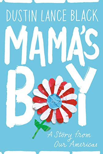 Mama's Boy: A Story from Our Americas (English Edition)