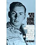 [(In Bed with Gore Vidal )] [Author: Tim Teeman] [Nov-2013]