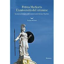 L'università del crimine. La nuova indagine del commissario Kostas Charitos