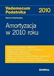 Amortyzacja w 2010 roku