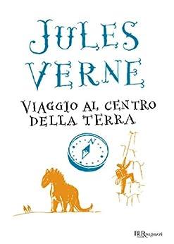 Viaggio al centro della terra di [Verne, Jules]