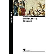 Divina Comedia (Selección) (Cátedra Base)