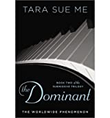 Me, Tara Sue [ The Submissive: The Submissive Trilogy (Submissive Trilogy #1) ] [ THE SUBMISSIVE: THE SUBMISSIVE TRILOGY (SUBMISSIVE TRILOGY #1) ] Jun - 2013 { Paperback }