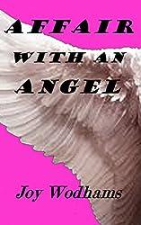 Affair With An Angel: A Life or Death Fantasy