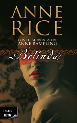 Belinda (B DE BOLSILLO) por Anne Rice