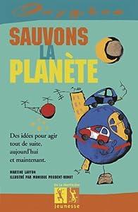"""Afficher """"Sauvons la planète"""""""