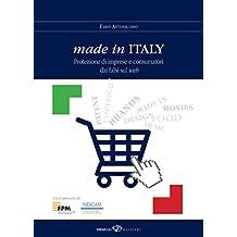 Made in Italy: Protezione di imprese e consumatori dai falsi sul web (Italian Edition)