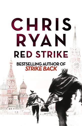 Red Strike: A Strike Back Novel (4) (Strikeback Book 1) (English Edition)