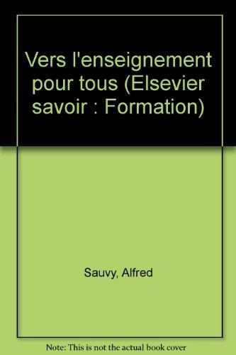 Vers l'enseignement pour tous (Collection Elsevier Savoir-formation)