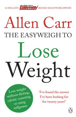 Allen Carr's Easyweigh to Lose Weight Paperback
