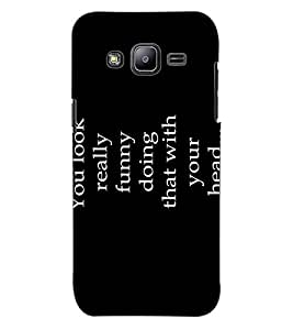 ColourCraft Quote Design Back Case Cover for SAMSUNG GALAXY J2 J200G