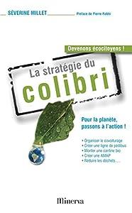 """Afficher """"La stratégie du colibri"""""""