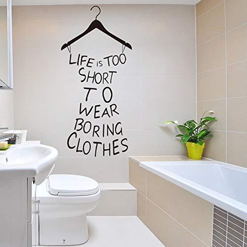 nkfrjz Mode Wandaufkleber Living Culture Das Leben ist zu kurz, um langweilige Kleidung Kleidung Aufkleber Wandbild Wandkunst 43X92cm zu tragen