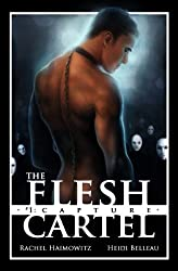 The Flesh Cartel #1: Capture (The Flesh Cartel Season 1: Damnation) (English Edition)