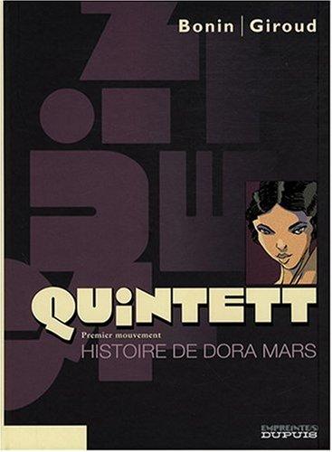 Quintett, Tome 1 : Histoire de Dora Mars