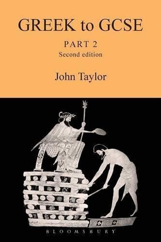 Greek to GCSE:Part 2 (Pt. 2) by John Taylor (2008-08-21)