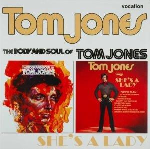 Tom Jones: Body & Soul of Tom Jones/Sings She's a Lady (Audio CD)