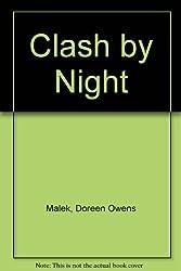 Clash By Night by Doreen Owens Malek (1988-01-01)