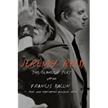 The Glamour Poet vs. Francis Bacon, Rent and Eyelinered Pussycat Dolls