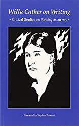 Willa Cather on Writing: Critical Studies on Writing as an Art by Willa Cather (1988-08-02)