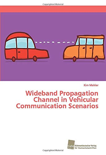 Wideband Propagation Channel in Vehicular Communication Scenarios