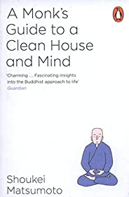A Monk's Guide to a Clean House and