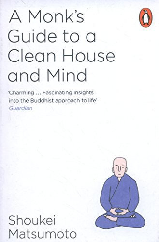 A Buddhist Monk's Guide to a Clean House and Mind par Shoukei Matsumoto