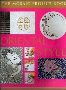 The Mosaic Project Book; Oriental Style