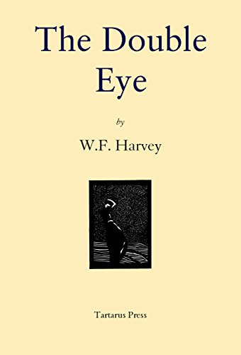 The Double Eye (English Edition) di William Fryer Harvey