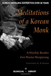 Meditations Of A Korean Monk - A Weekly Reader: English-Korean Parallel Text Edition