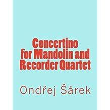 Concertino for Mandolin and Recorder Quartet