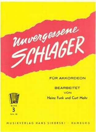 UNVERGESSENE SCHLAGER 3 - arrangiert für Akkordeon [Noten/Sheetmusic]