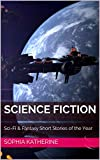 Best Science Fiction Books - Science Fiction: Sci-Fi & Fantasy Short Stories of Review