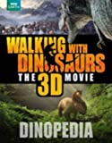 [Walking with Dinosaurs Dinopedia] (By: Steve Brusatte) [published: October, 2013]