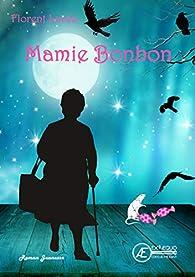 Mamie Bonbon par Lucea