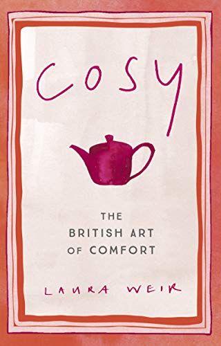 Cosy: The British Art of Comfort