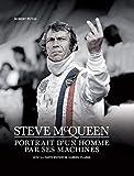 Steve Mcqueen - Portrait D'Un Homme Par Ses Machines