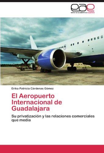 El Aeropuerto Internacional de Guadalajara por Cárdenas Gómez Erika Patricia