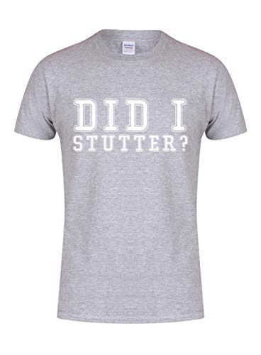 Unisex Youth Slogan T-Shirt Did I Stutter Grey X Large with White