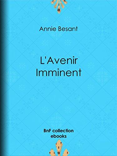 L'Avenir Imminent par Annie Besant