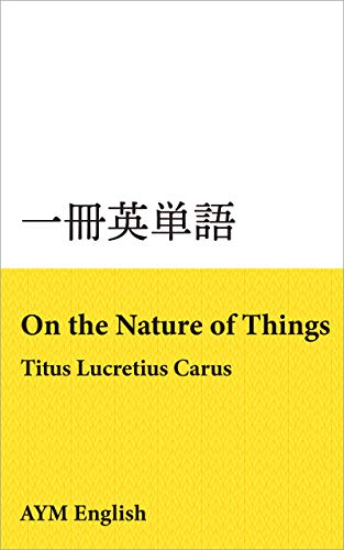 vocabulary in masterpieces from On the Nature of Things: Extensive reading with masterpieces ISSATSU EITANGO (Japanese Edition)