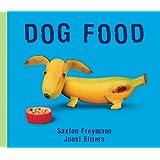 Dog Food by Joost Elffers (2006-03-01)