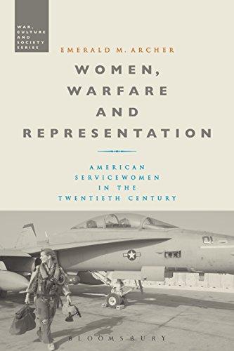 women-warfare-and-representation-american-servicewomen-in-the-twentieth-century-war-culture-and-soci