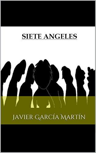 Siete Angeles: Javier García Martín por Javier García Martín