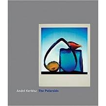 Andre Kertesz: The Polaroids by André Kertész (2007-10-30)