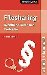 Filesharing: Rechtliche Fallen und Probleme