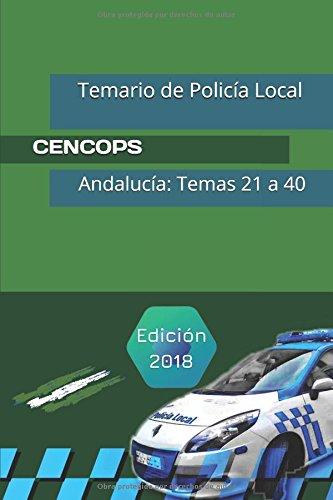 Temario de Policía Local: Andalucía: Temas 21 a 40