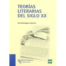 Teorías Literarias Del Siglo XX (Manuales)